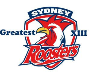 Sydney Roosters: All-Time Greatest XIII